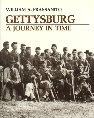 Gettysburg: A Journey in Time (0939631970) by William A. Frassanito