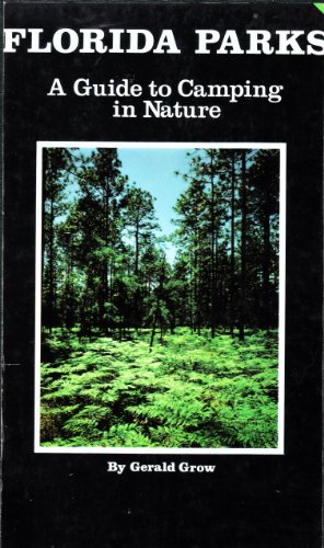9780939638543: Florida Parks: A Guide to Camping in Nature