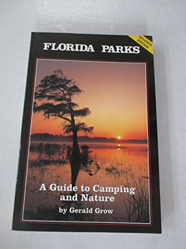 9780939638581: Florida Parks: A Guide to Camping and Nature