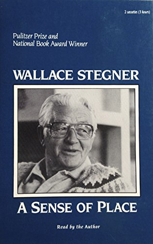A Sense of Place (Essays): Wallace Earle Stegner