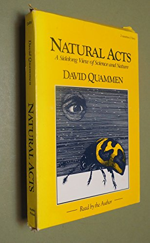 9780939643288: Natural Acts: A Sidelong View of Science and Nature