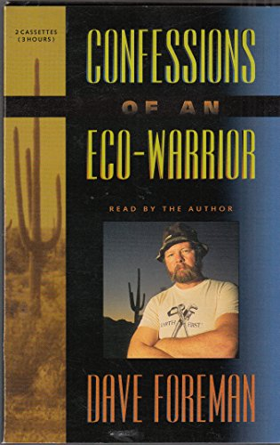 9780939643424: Confessions of an Eco-Warrior