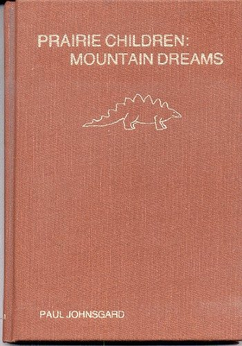 9780939644124: Prairie Children, Mountain Dreams