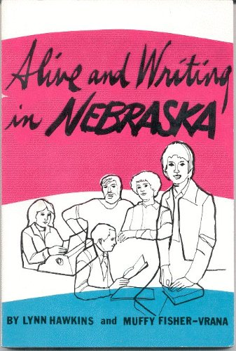Alive and Writing in Nebraska: Hawkins, Lynn &