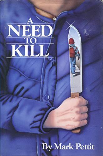 9780939644384: A Need To Kill