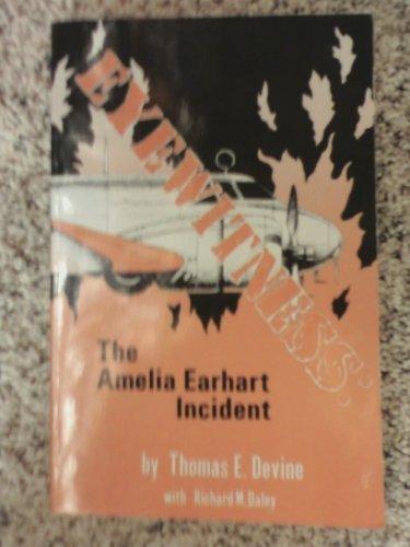 9780939650491: Eyewitness: The Amelia Earhart incident
