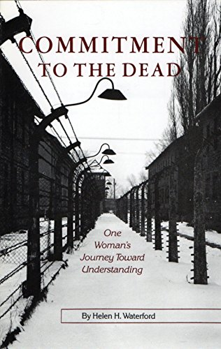 9780939650620: Commitment to the Dead: One Woman's Journey Toward Understanding