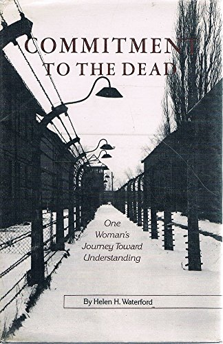 9780939650637: Commitment to the dead: One woman's journey toward understanding