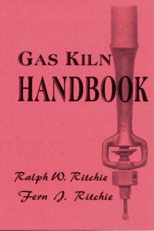 9780939656448: Gas Kiln Handbook