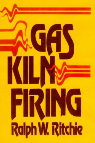 9780939656479: Gas Kiln Firing (Crafts (Hardcover Ritchie Unlimited))