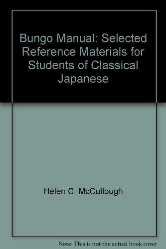 9780939657032: Bungo Manual: Selected Reference Materials for Students of Classical Japanese