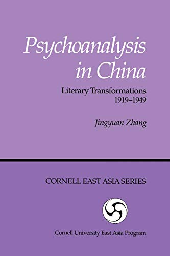 9780939657551: Psychoanalysis in China: Literary Transformations, 1919-1949