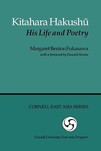9780939657650: Kitahara Hakushau (Michigan Monograph Series in Japanese Studies)
