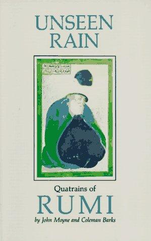 9780939660162: Unseen Rain: Quatrains of Rumi