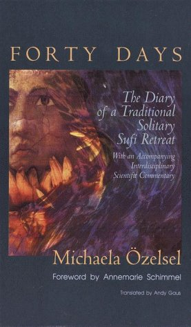 Forty Days: The Diary of a Traditional: Michaela M Ozelsel