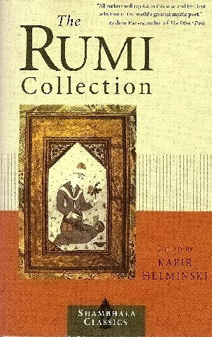 9780939660667: The Rumi Collection: An Anthology of Translations of Mevlana Jalaluddin Rumi