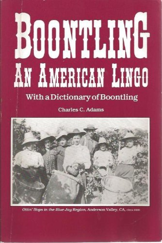 9780939665051: Boontling: An American Lingo; With a Dictionary of Boontling