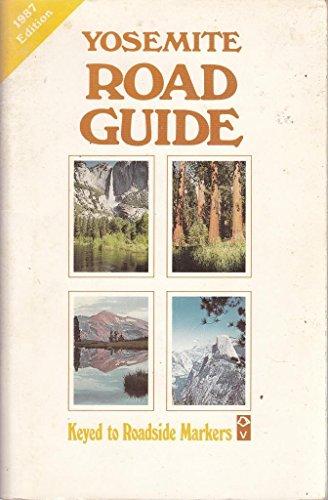 9780939666249: Yosemite Road Guide