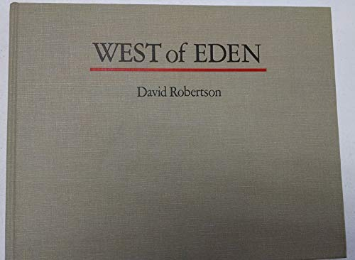 West of Eden: A History of the Art and Literature of Yosemite: Robertson, David