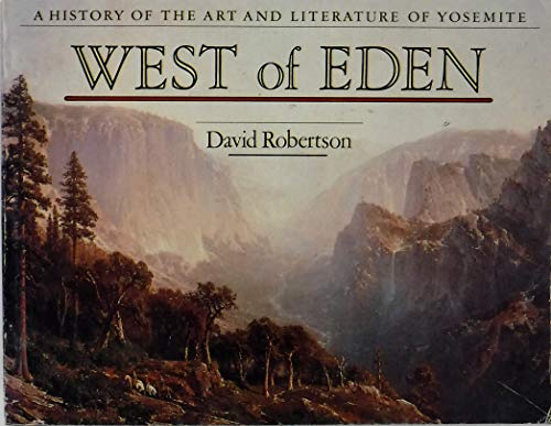 West of Eden: A history of the: Robertson, David