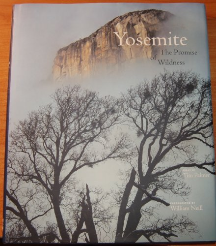 9780939666775: Yosemite the Promise of Wildness