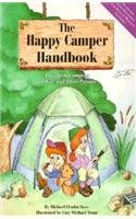 9780939666782: The Happy Camper Handbook: A Guide to Camping for Kids and Their Parents [With Whistle and Flashlight]