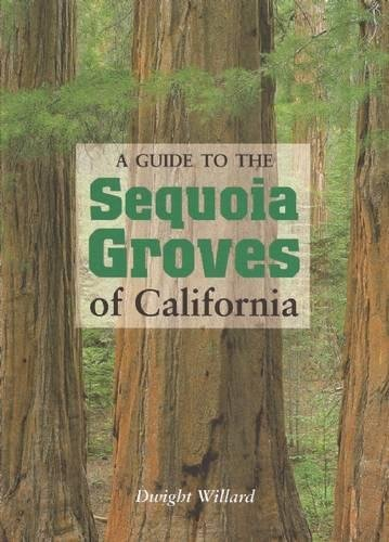 9780939666812: A Guide to the Sequoia Groves of California