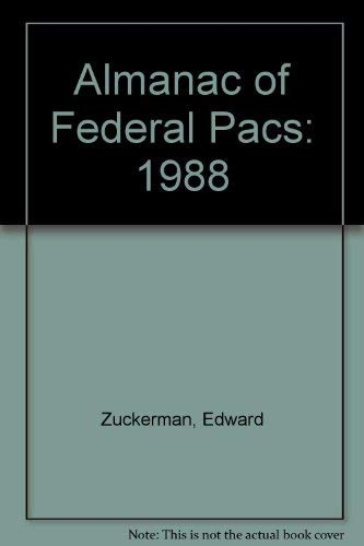 9780939676071: Almanac of Federal Pacs: 1988