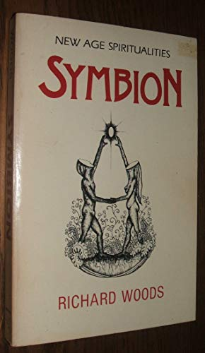 Symbion: Spirituality for a Possible Future (0939680084) by Richard Woods