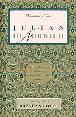 9780939680115: Meditations with Julian of Norwich