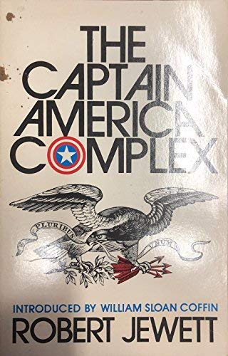 9780939680153: The Captain America Complex: The Dilemma of Zealous Nationalism