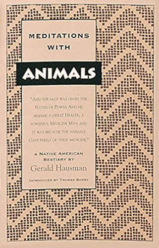 9780939680269: Meditations with Animals: A Native American Bestiary