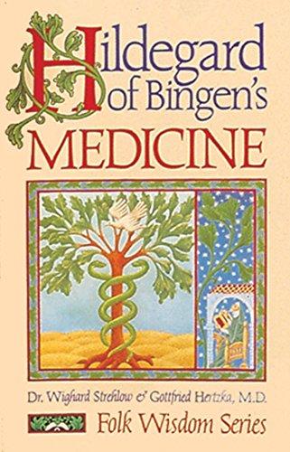 9780939680443: Hildegard of Bingen's Medicine (Folk Wisdom Series)