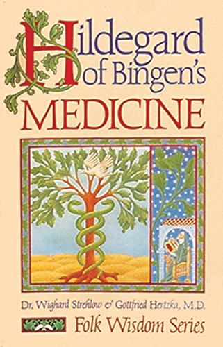 Hildegard of Bingen`s Medicine. Folk Wisdom Series. ((The price is 50% lower in our shop. / Der P...
