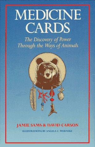 Medicine Cards: The Discovery of Power Through: Jamie Sams; David