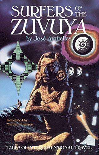 9780939680559: Surfers of the Zuvuya: Tales of Interdimensional Travel