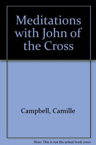 9780939680627: Meditations With John of the Cross