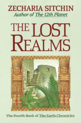 9780939680849: The Lost Realms (Book IV) (Earth Chronicles)