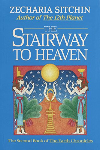 9780939680894: The Stairway to Heaven (Book II) (Earth Chronicles)