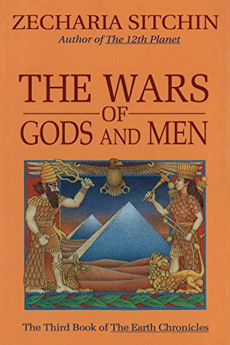 9780939680900: The Wars of Gods and Men (Earth Chronicles)