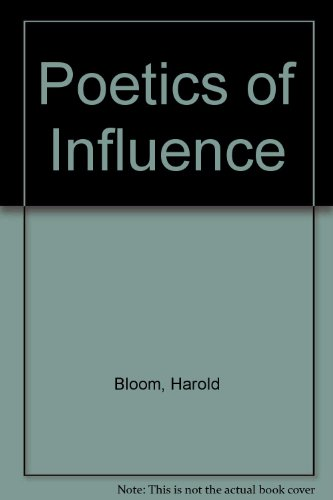 Poetics of Influence (0939681013) by Bloom, Harold