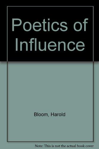 Poetics of Influence (0939681013) by Harold Bloom