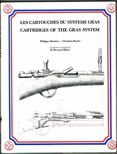 9780939683024: Cartridges of the Gras System