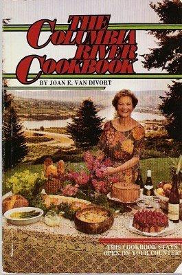 The Columbia River cookbook: Van Divort, Joan E