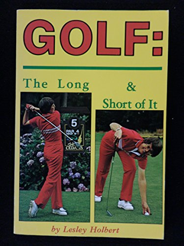 Golf: The Long and Short of It: Lesley Holbert