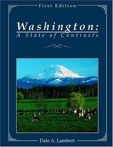 Washington: A State of Contrasts: Lambert, Dale A.