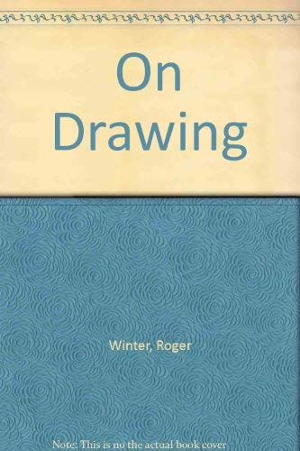 On Drawing: Winter,Roger