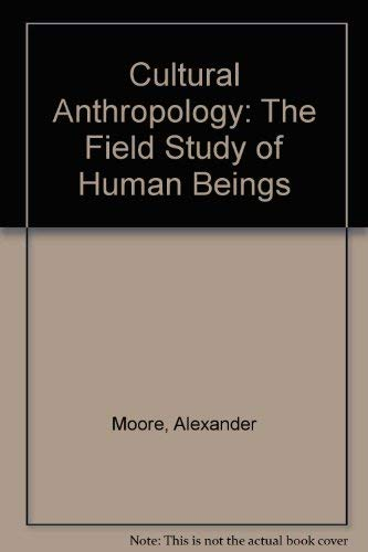 9780939693238: Cultural Anthropology: The Field Study of Human Beings