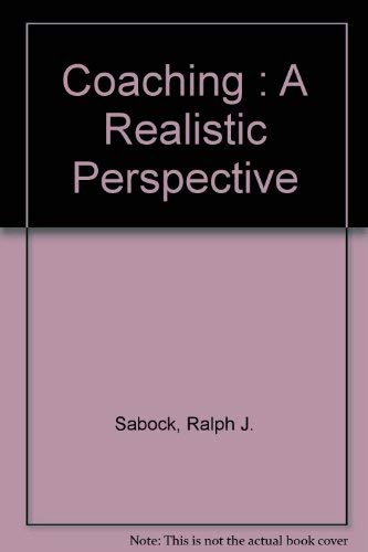 9780939693511: Coaching : A Realistic Perspective