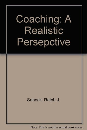 9780939693559: Coaching : A Realistic Perspective (7th ed)